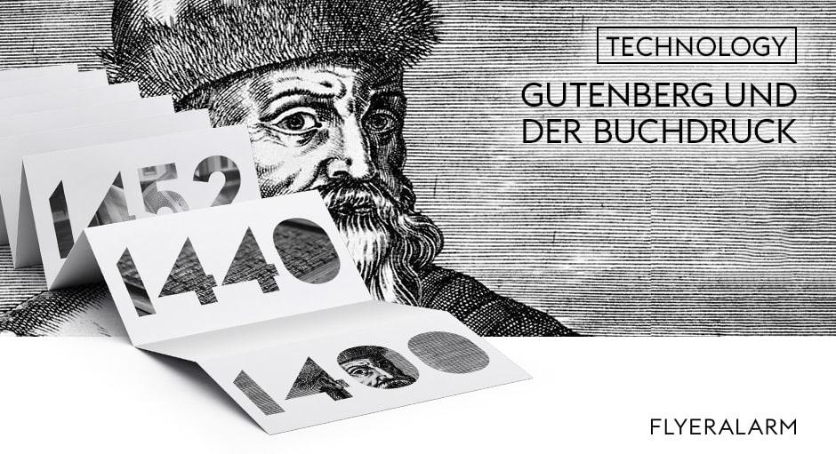 Geschichte des Drucks, Teil 1: Gutenberg und der Buchdruch