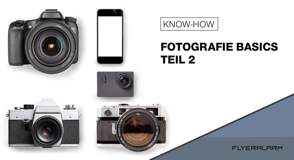 FLYERALARM Fotografie Basics - Teil 2: Verschiedene Kameratypen