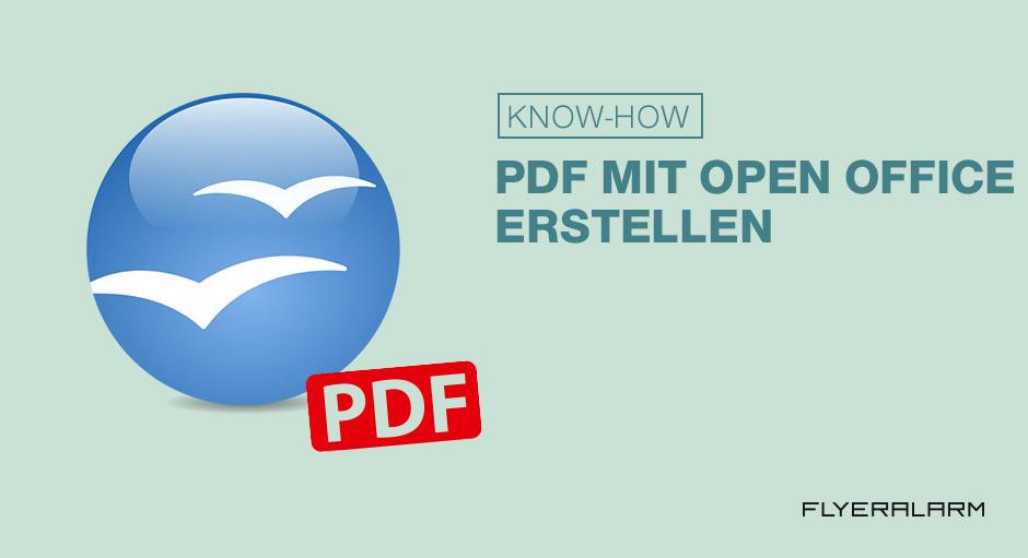 Mit Open Office PDFs erstellen