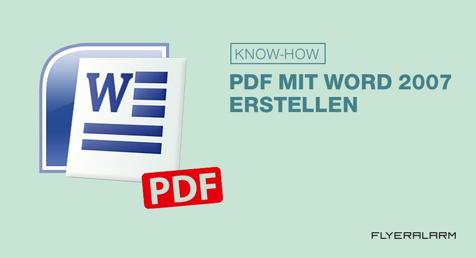 Erstellung einer PDF: Word 2007