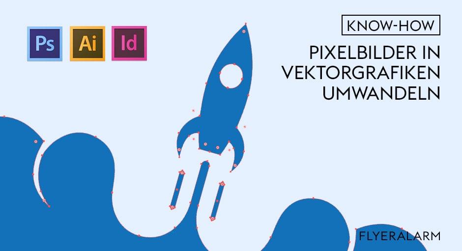 Pixelbilder in Vekorgrafiken umwandeln