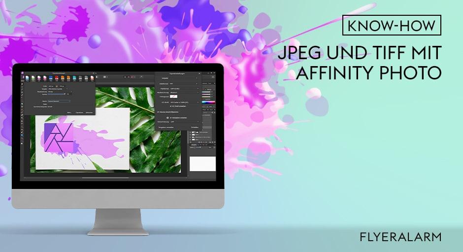 Mit Affinity Photo JPEGs und TIFFs exportieren