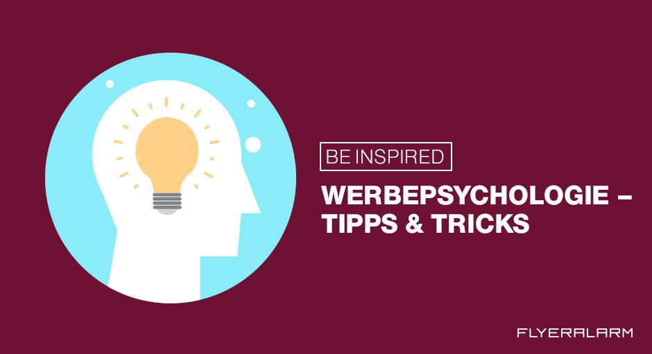 Werbepsychologie: Tipps und Tricks
