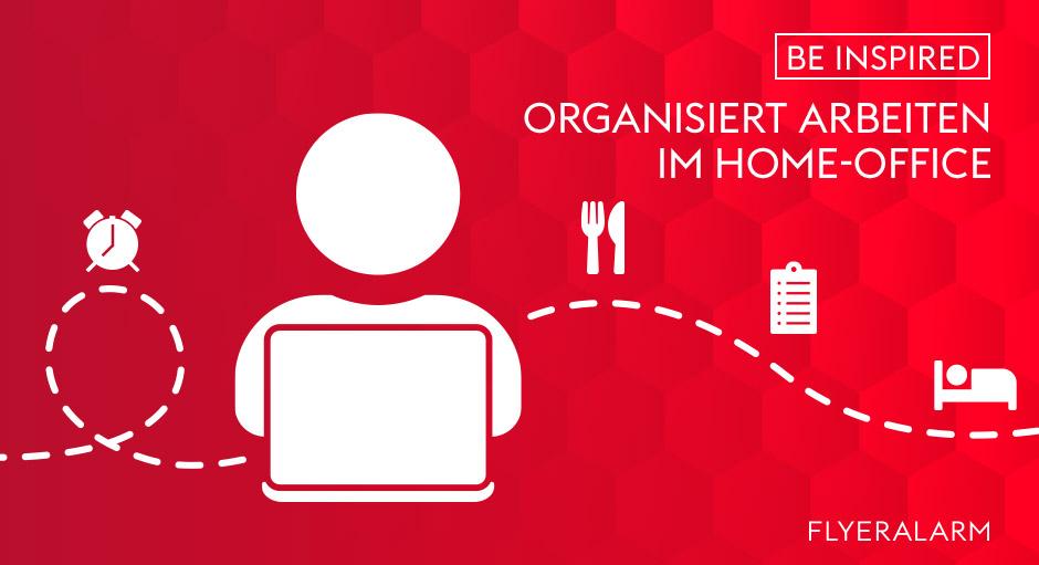 Organisiert arbeiten im Home-Office